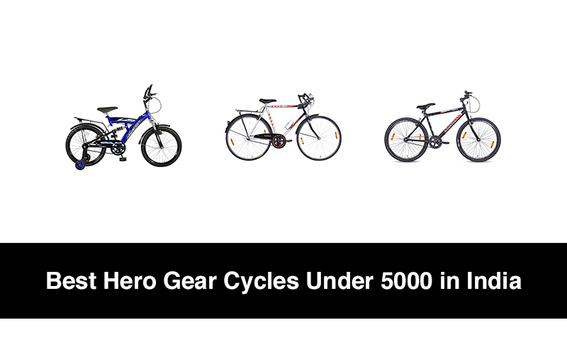 Best Hero Gear Cycles Under 5000 in India